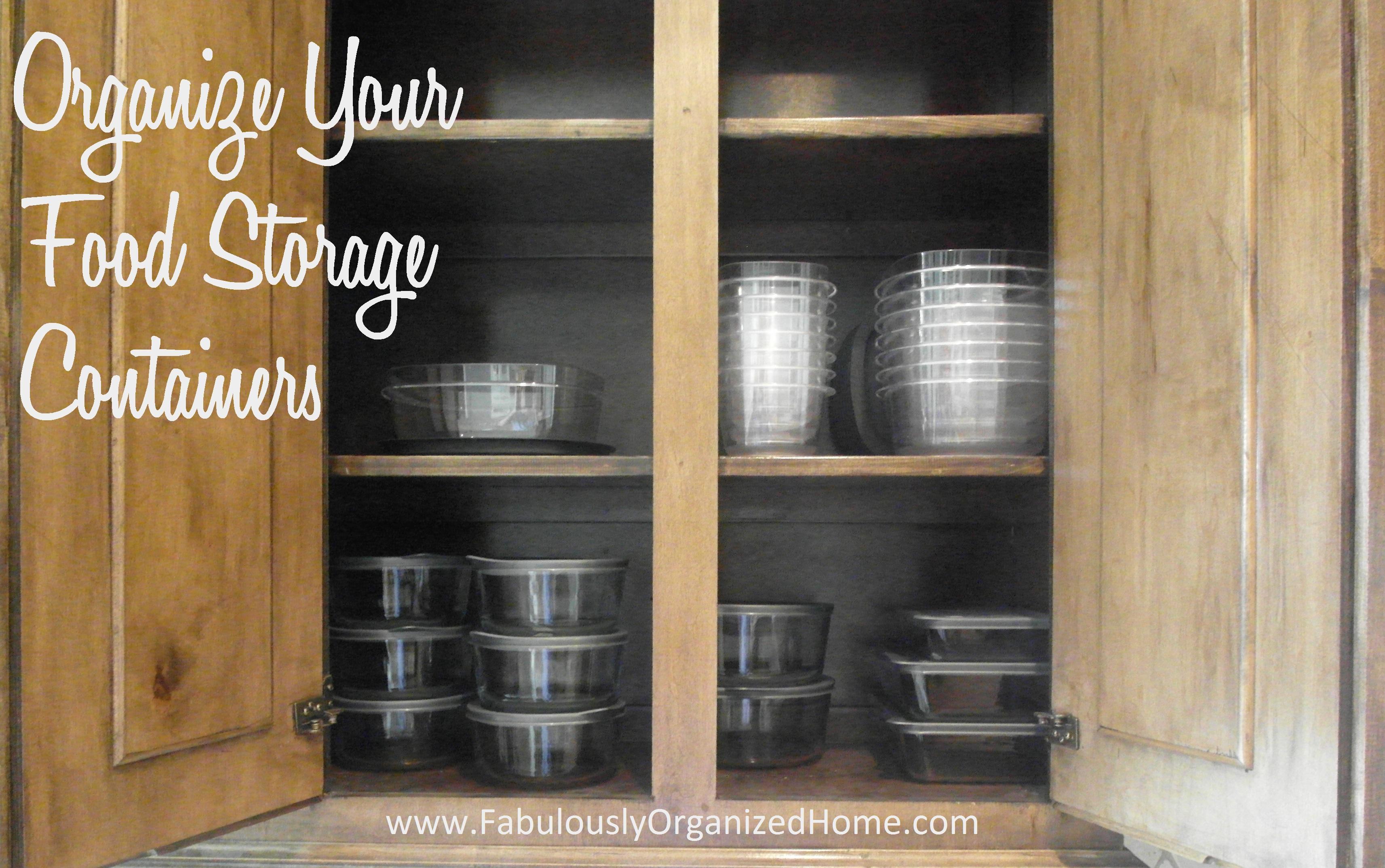 Storage Container Organizer Part   15: The Weekend Organizer {organizing  Your Food Storage Containers